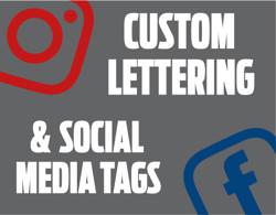 Custom Lettering & Social Media Tags