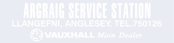 Argraig Service Station - Anglesey - Vauxhall - Dealer Sticker