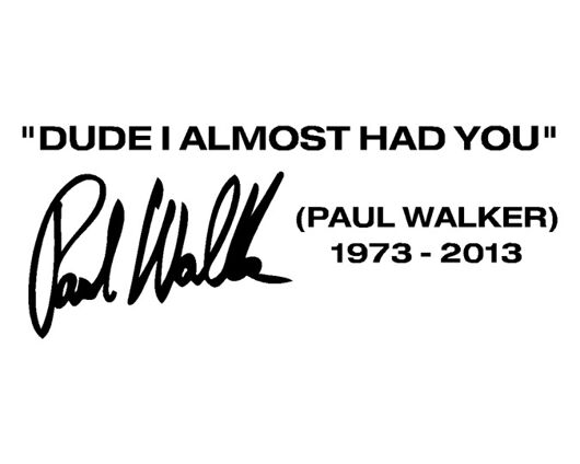 Paul Walker Tribute Decal